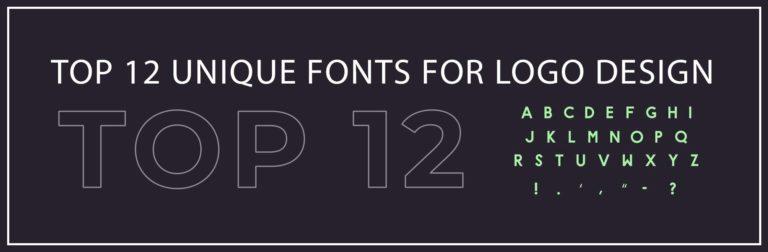 Top 12 Unique Fonts for Logo Design