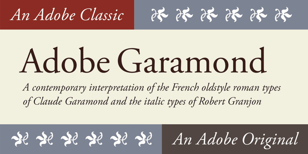 Adobe Garamond font