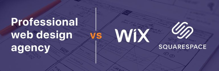 Hiring a web design agency vs using Wix or Squarespace